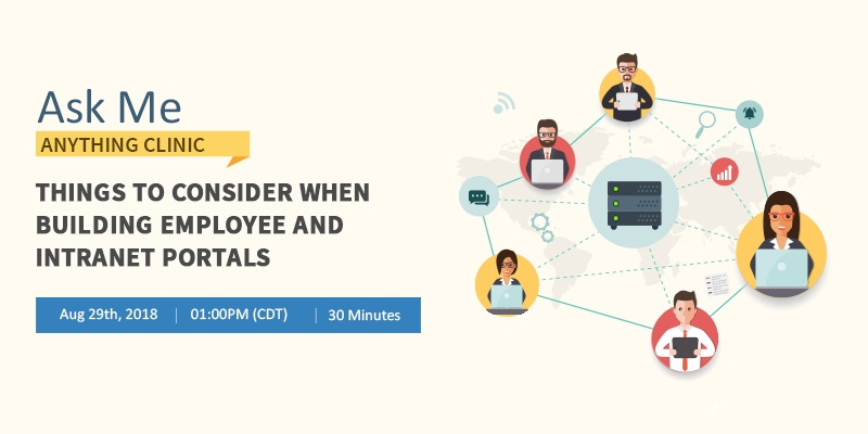 Things to consider when building employee and intranet portals