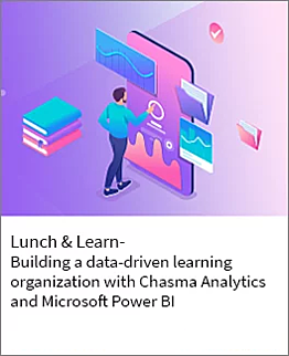 Building a data driven learning organization with chasma analytics