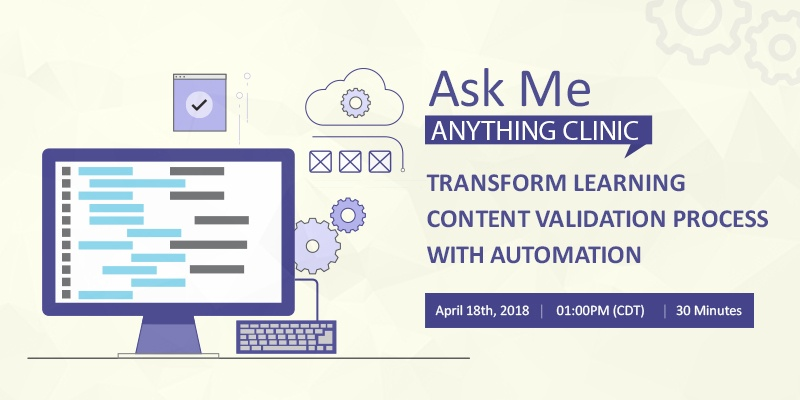 Transform Learning Content Validation process with Automation