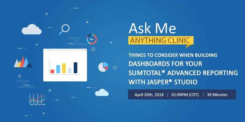 Things to consider when building Dashboards for your Sumtotal Advanced reporting with Jasper Studio