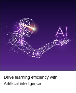 Drive learning efficiency with Artificial intelligence