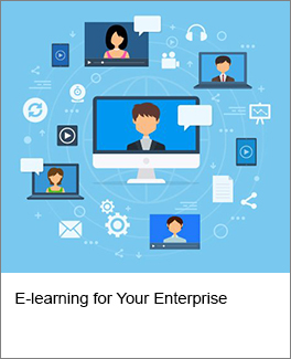 E-learning for Your Enterprise