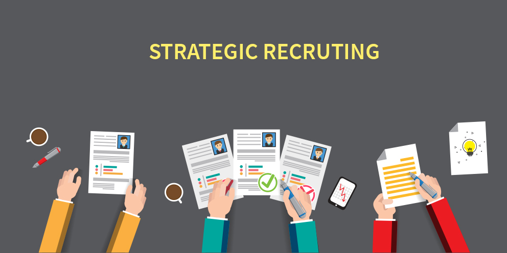 Strategic Recruting