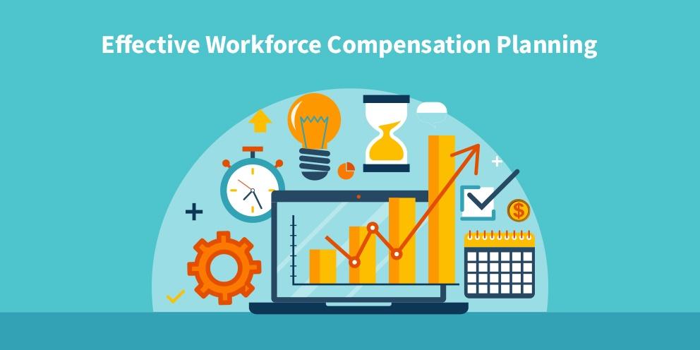 Effective Workforce Compensation Planning 992x496