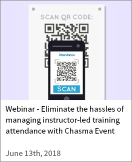 Eliminate the hassles of managing instructor-led training attendance with Chasma Event-1