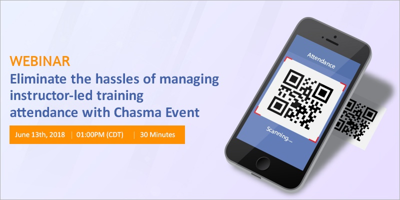 Eliminate the hassles of managing instructor-led training attendance with Chasma Event