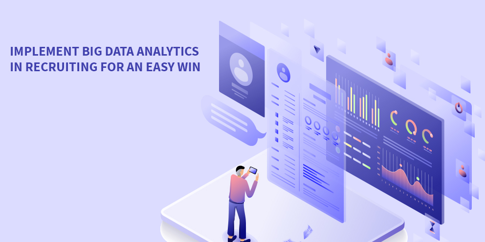 Implement Big Data Analytics in Recruiting for an Easy Win2