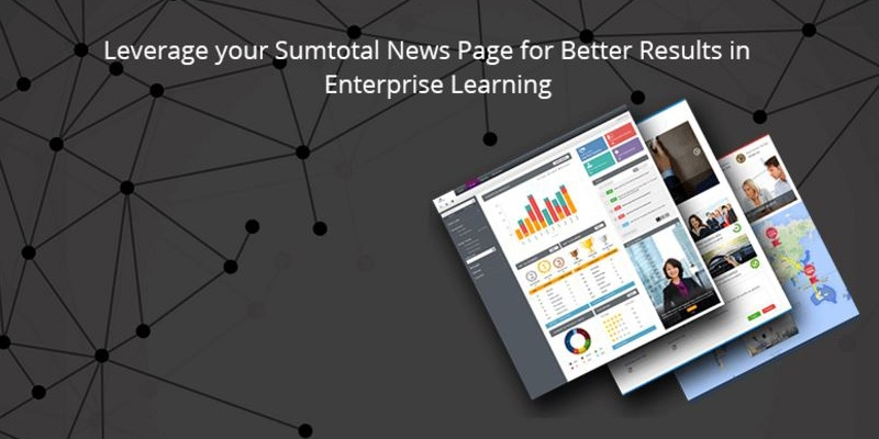 Leverage your Sumtotal News Page for Better Results in Enterprise Learning
