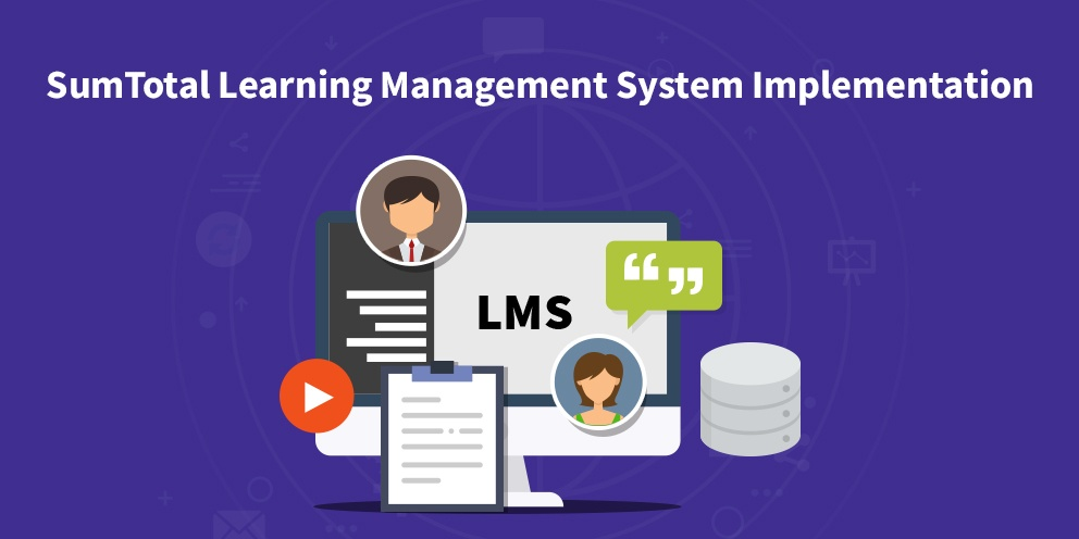 SumTotal Learning Management System Implementation
