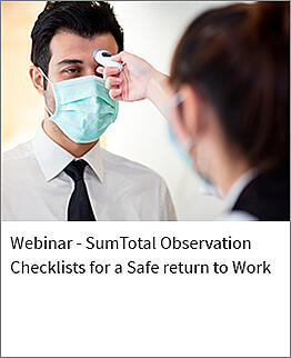 Sumtotal Observation checklists to a safe return to work