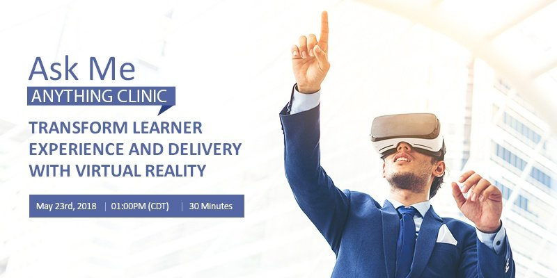 Transform Learner experience and delivery with Virtual Reality_v2
